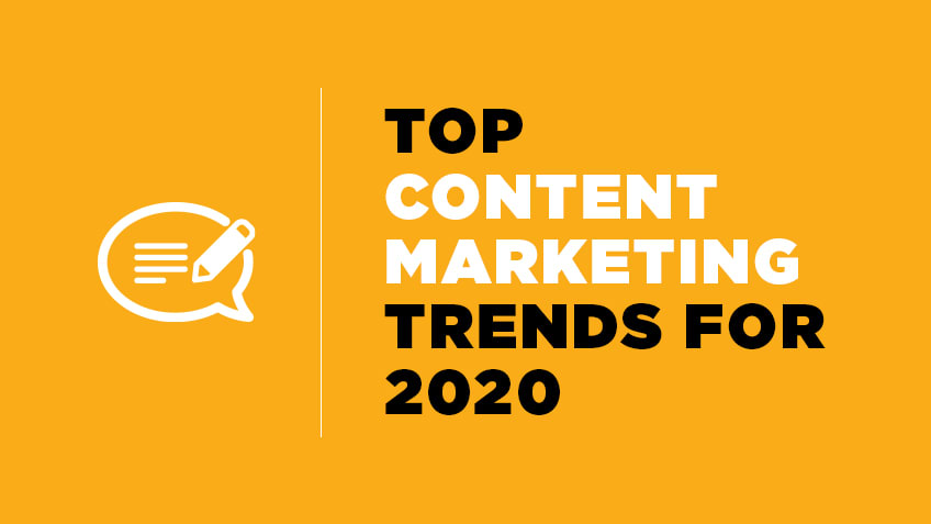 Content Marketing Trends You Need To Follow In 2020