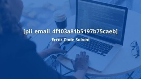 How To Fix Error [pii_email_4f103a81b5197b75caeb] Solved a mint